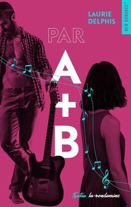 Couverture du livre : Par A + B