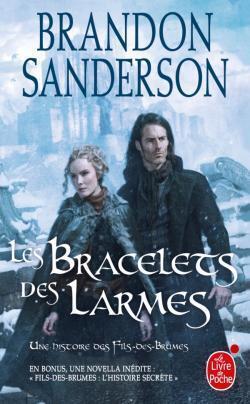 Couverture du livre : Une histoire des Fils-des-Brumes, Tome 3 : Les Bracelets des larmes