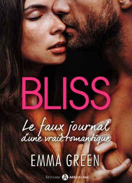 Couverture du livre : Bliss, le faux journal d'une vraie romantique - L'intégrale