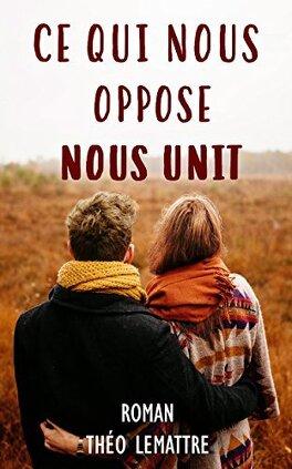 Couverture du livre : Ce qui nous oppose nous unit