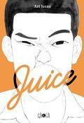 Juice, Tome 1