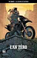 La Légende de Batman, Tome 2 : L'An Zéro (II)