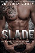 La marche de la honte, Tome 1 : Slade