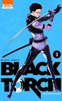 Black Torch, Tome 3