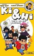 Ki & Hi, Tome 3 : Les Jeux olympiques