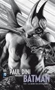 Paul Dini présente Batman, Tome 1 : La mort en cette cité