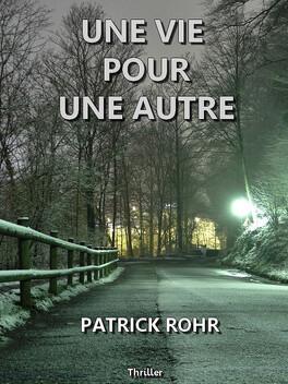 Couverture du livre : Une vie pour une autre