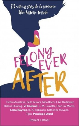 Couverture du livre : Felony Ever After