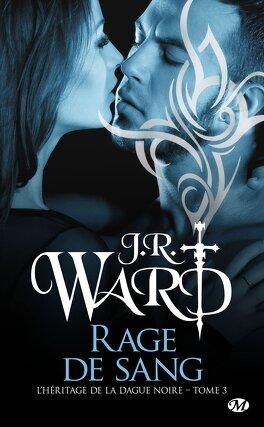 Couverture du livre : L'Héritage de la dague noire, Tome 3 : Rage de sang