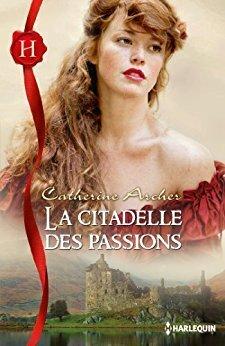 Couverture du livre : La Citadelle des passions