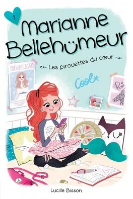 Couverture du livre : Marianne Bellehumeur tome 1 Les pirouettes du coeur