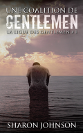 La ligue des Gentlemen, Tome 1 :  Une coalition de Gentlemen