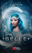 Blue Belle et le porteur d'espoir