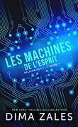 Humain++, Tome 1 : Les Machines de l'esprit