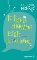 Le prince charmant existe....Je l'ai inventé