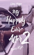 My Happily Ever After, Tome 2 : Never Let Go