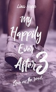 My Happily Ever After, Tome 3 : Love on the road