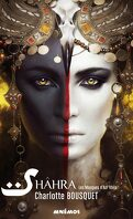 Shâhra, Tome 1 : Les Masques d'Azr'Khila