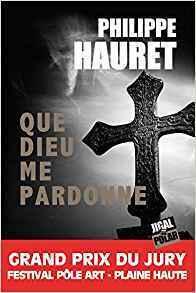Couverture du livre : Que Dieu me pardonne