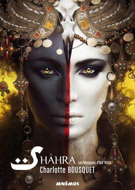 Couverture du livre : Shâhra, les masques d'Azr'Khila