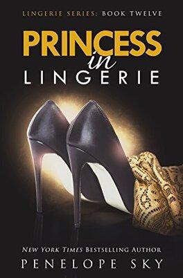 Couverture du livre : Lingerie, Tome 12 : Princess in Lingerie