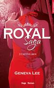 Royal Saga, Tome 2 : Captive-moi