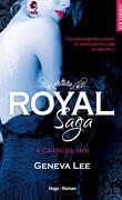 Royal Saga, Tome 4 : Cherche-moi