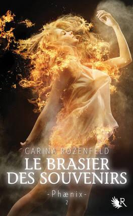 Couverture du livre : Phaenix, tome 2 : Le Brasier des souvenirs