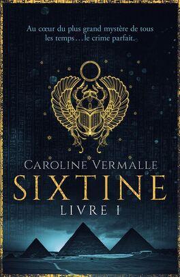 Couverture du livre : Sixtine, Livre 1