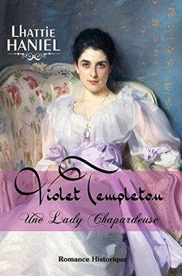 Couverture du livre : Violet Templeton, une lady chapardeuse