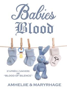 Couverture du livre : Blood Of Silence, Tome 7.5 : Babies Blood