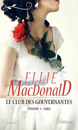Couverture du livre : Le club des gouvernantes, Episode 3 : Sara