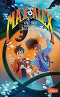 Max et Alex, Tome 1: Vingt mille aventures sous les mers