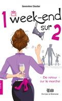 1 week-end sur 2, Tome 1 : De retour sur le marché