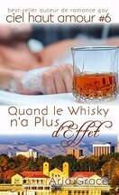Ciel haut amour, tome 6 : quand le whisky n'a plus d'effet