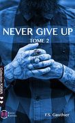 Never Give Up, Tome 2 : Persevered