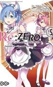 Re:Zero - Re:Life in a different world from zero - Deuxième arc : Une semaine au manoir, Tome 5