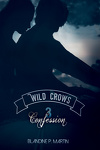 couverture Wild Crows, Tome 3 : Confession