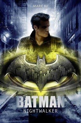 Couverture du livre : Batman: Nightwalker