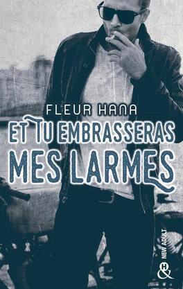 Couverture du livre : Et tu embrasseras mes larmes
