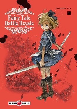 Couverture du livre : Fairy Tale Battle Royale, Tome 1