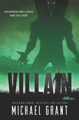 Couverture du livre : Gone, Tome 8 : Villain