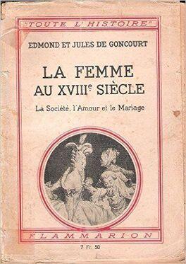 La Femme Au Xviii Eme Siecle Livre De Edmond De Goncourt