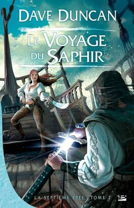 Couverture du livre : La Septième Épée, Tome 2 : Le Voyage du Saphir