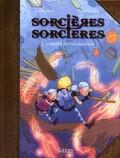 Sorcières Sorcières, tome 3 : Le mystère des trois marchands