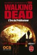 The walking dead, Tome 5 : L'ère du Prédicateur
