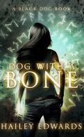 Black Dog, Tome 1 : Dog with a bone
