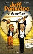 Jeff Panacloc et Jean-Marc, Tome 1 : Les Voyageurs du temps