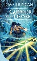 La Septième Épée, Tome 1 : Le guerrier de la déesse