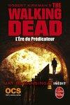 couverture The walking dead, Tome 5 : L'ère du Prédicateur